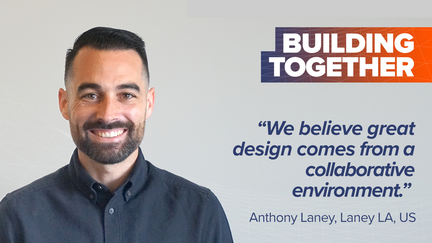 Building Together with Anthony Laney